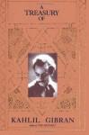 The Treasury of Kahlil Gibran - Kahlil Gibran, Martin L. Wolf, Anthony R. Ferris