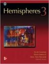 Hemispheres - Book 3 (Intermediate) - Student Book w/ Audio Highlights and Online Learning Center - Scott Cameron, Susan Iannuzzi, Mary Ann Maynard, Edward Scarry