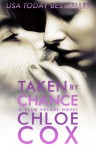 Taken by Chance - Chloe Cox