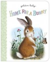 Home For A Bunny (Board Book) - Margaret Wise Brown, Garth Williams