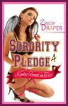 Sorority Pledge 4: Kinky Fiend in Ties (Sorority Pledge Saga) - Daizie Draper