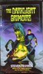 Darklight Grimoire - Steven Frankos