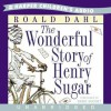 The Wonderful Story of Henry Sugar (Audio) - Roald Dahl, David Suchet