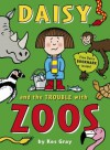 Daisy and the Trouble with Zoos - Kes Gray, Nick Sharratt, Garry Parsons