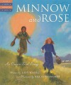 Minnow and Rose: An Oregon Trail Story - Judy Young, Bill Farnsworth