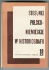 Stosunki polsko-niemieckie w historiografii część 2 - Gerard Labuda, A.W. Walczak, Jerzy Krasuski