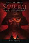Samurai - Chris Bradford, Wolfram Ströle