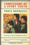 Confessions of a Spent Youth - Vance Bourjaily