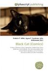 Black Cat - Agnes F. Vandome, John McBrewster, Sam B Miller II