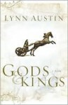 Gods and Kings (Chronicles of the Kings #1) - Lynn Austin