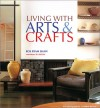 Living with Arts & Crafts - Ros Byam Shaw, Andrew Wood