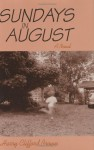 Sundays in August: A Coming-Of-Age Novel - Harry Clifford Brown