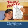 Troublemaker (Audio) - Andrew Clements, Keith Nobbs