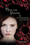 Bis die Dämmerung uns scheidet: Haus der Vampire (10) (German Edition) - Rachel Caine, Sonja Häußler