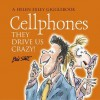 Cell Phones - It Drives Us Crazy Us Only - Helen Exley