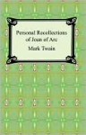 Personal Recollections of Joan of Arc (eBook) - Mark Twain