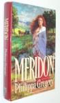 Meridon (Wideacre, #3) - Philippa Gregory, Claire Zion