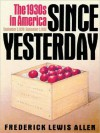 Since Yesterday: The 1930's in America, September 3, 1929 to September 3, 1939 (MP3 Book) - Frederick L. Allen, Christopher Lane