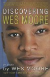 Discovering Wes Moore - Wes Moore