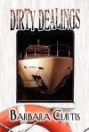 Dirty Dealings - Barbara Curtis