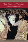 The Birth of Tragedy (Barnes & Noble Library of Essential Reading) - Friedrich Nietzsche, Oscar Levy, Rick Anthony Furtak, William A. Haussmann