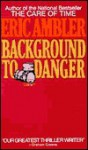 Background to Danger (Audio) - Eric Ambler
