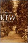 Kew: A History - Ray Desmond, Ghillean Prance