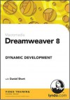 Dreamweaver 8 Dynamic Development - Daniel Short