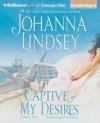 Captive of My Desires - Johanna Lindsey, Laural Merlington
