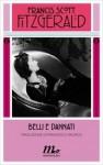 Belli e dannati - F. Scott Fitzgerald, Francesco Pacifico