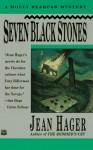 Seven Black Stones - Jean Hager