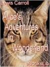 Alice nel paese delle meraviglie - Lewis Carroll, Teodorico Pietrocòla Rossetti, Giovanni Tenniel