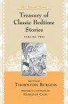 The National Review Treasury of Classic Bedtime Stories: Volume Two - Thornton W. Burgess, Walter Harrison Cady