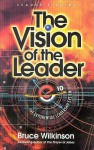 Vision of the Leader video leader's guide: The Exponential Leadership System - Bruce Wilkinson