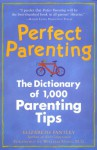Perfect Parenting - Elizabeth Pantley