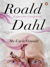 My Uncle Oswald - Roald Dahl