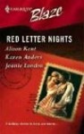 Red Letter Nights - Alison Kent, Karen Anders, Jeanie London