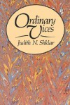 Ordinary Vices - Judith N. Shklar
