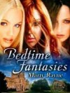 Bedtime Fantasies - Marty Rayne
