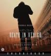 Death in Venice (Audio) - Michael Cunningham, Simon Callow, Thomas Mann