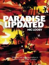 Paradise Updated - Mic Looby