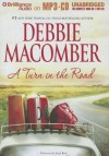 A Turn in the Road - Debbie Macomber, Joyce Bean