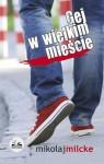 Gej w wielkim mieście - Mikołaj Milcke