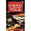 Dead Low Tide (Dan Kardon Mysteries #1) - Jamie Katz