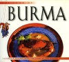 The Food of Burma: Authentic Recipes from the Land of the Golden Pagodas (Food of the World Cookbooks) - Claudia Saw Lwin, Luca Invernizzi Tettoni