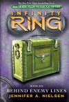 Infinity Ring Book 6: Behind Enemy Lines - Jennifer A. Nielsen