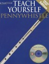 Teach Yourself Pennywhistle [With 2 DVDs] - Amsco Publications