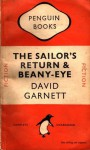 The Sailor's Return & Beany-Eye - David Garnett
