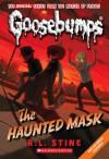 The Haunted Mask (Classic Goosebumps, #4) (Goosebumps, #11) - R.L. Stine