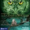 Die Legende der Wächter. Die Wanderschaft - Kathryn Lasky, Katharina Orgaß